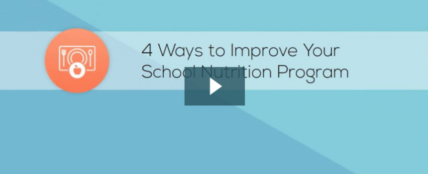 Screenshot of video titled 4 Ways to Improve Your School Nutrition Program