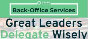 image of infographic header with back-office services, HSS logo, and Great Leaders Delegate Wisely